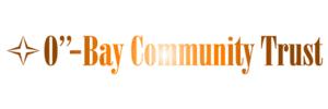O-Bay Community Trust